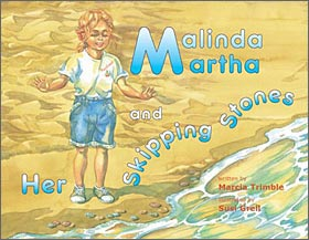 Malinda Martha and Her Skipping Stones